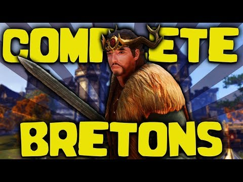 Skyrim - The COMPLETE Guide To The Bretons - Elder Scrolls Lore