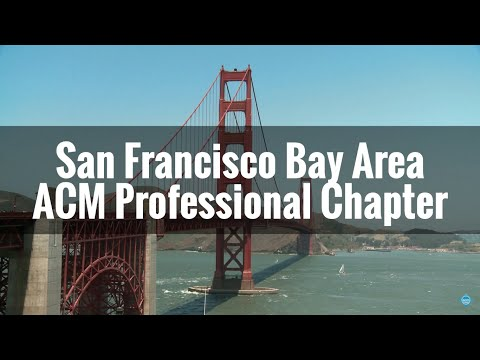 SF Bay ACM Chapter Overview