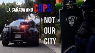 La Cañada and Cops: Not Our City