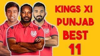Kings XI Punjab Best 11 ||  KXIP Best 11 In IPL 2018