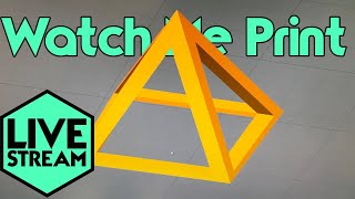 Watch Me 3D Printing | Pyramid Calibration | Live Stream