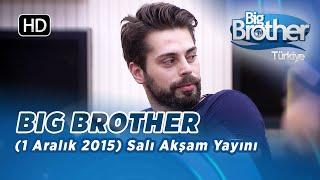 Big Brother Türkiye (1 Aralık 2015) Salı Akşam Yayını İzle - Bölüm 5