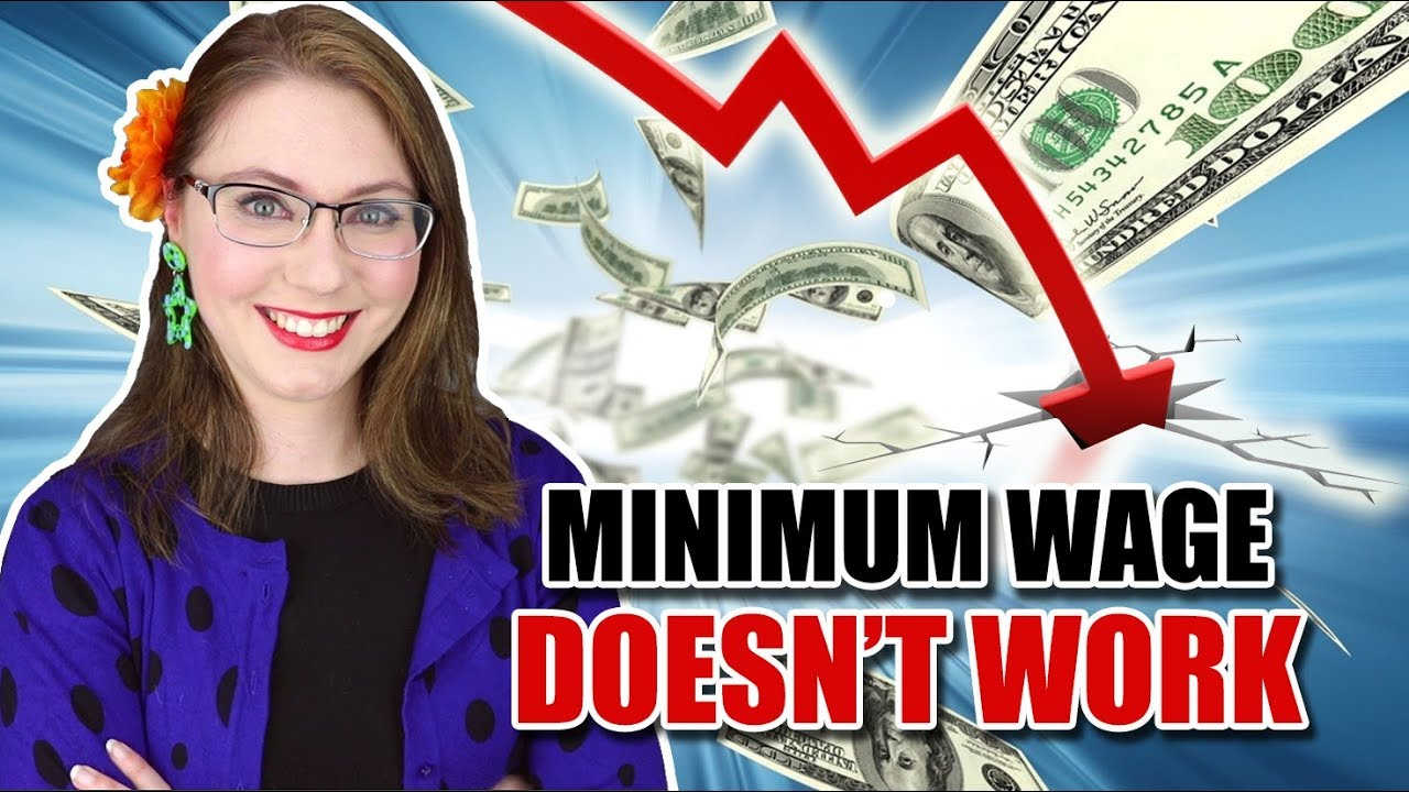 Raising the Minimum Wage Doesn't Work