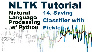Save Classifier with Pickle  - Natural Language Processing With Python and NLTK p.14 thumbnail