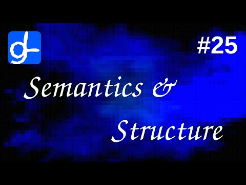 HTML Tags: Semantics and Structure • Web Development 25