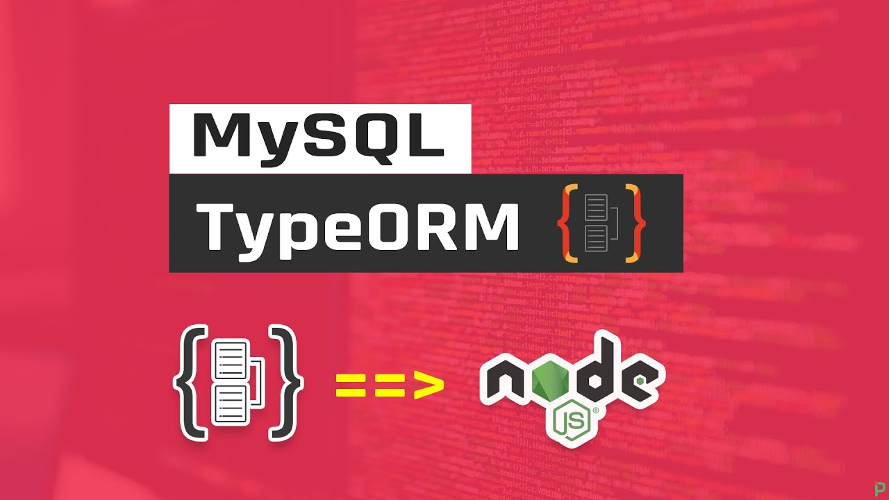 Learn TypeOrm on Node.js with MySQL From Scratch in One Video
