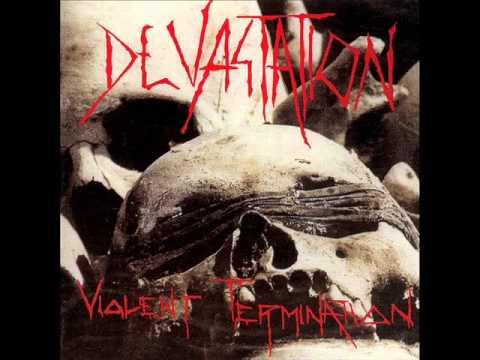 Devastation - Violent Termination 1987 full album