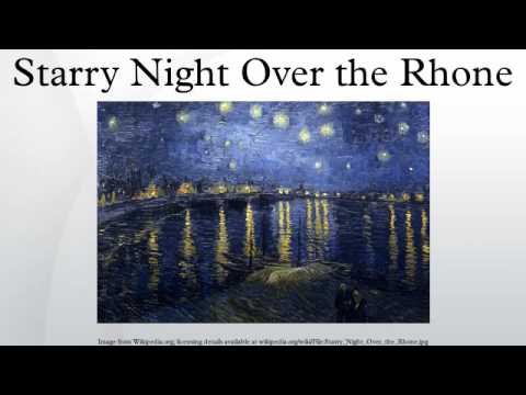 starry night over the rhone youtube. Black Bedroom Furniture Sets. Home Design Ideas