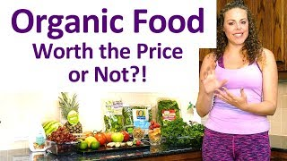 Is Organic Food More Healthy?! Why Is It So Expensive & Is It Worth It? Nutrition Info with Corrina