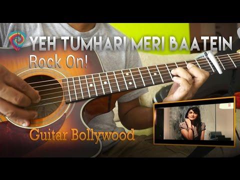 "#Learn2Play ★★★ ""Yeh Tumhari Meri Baatein"" (Rock On!) chords - Guitar Bollywood lesson"