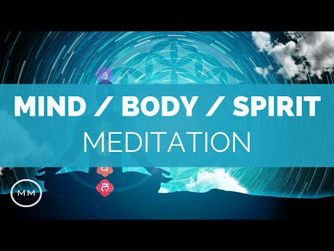 Mind, Body, Spirit - Physical + Emotional Healing - Binaural Beats - Meditation Music
