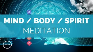 Mind, Body, Spirit - Physical, Mental, Emotional Healing - Binaural Beats Meditation Music