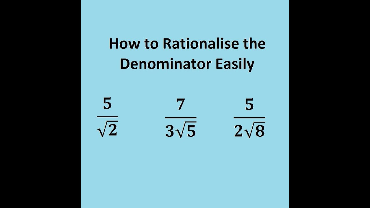 Surds How To Rationalise The Denominator Easily Youtube
