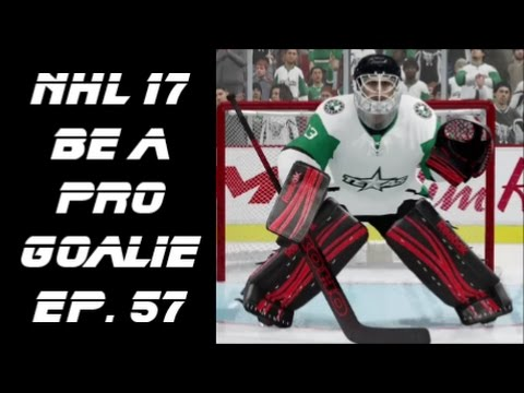 NHL 17 Be A Pro Goalie Let's Play Ep. 57