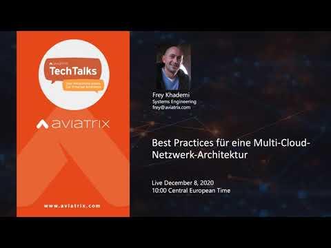 TechTalk: Best Practices für eine Multi-Cloud-Netzwerk-Architektur