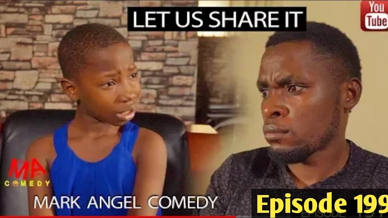 Let share it part 1 (Mark Angel Comedy)(Episode 200)