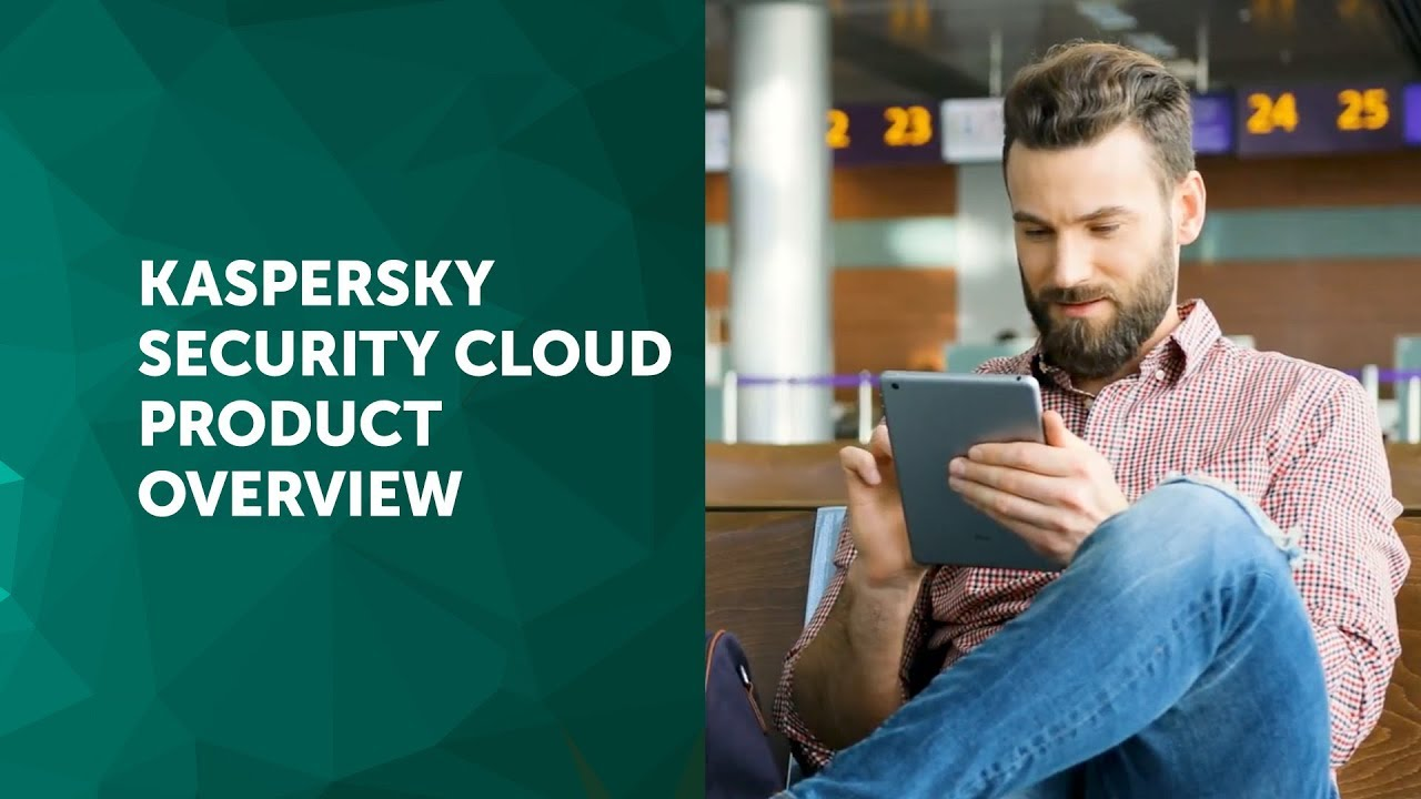 Kaspersky Security Cloud Product Overview