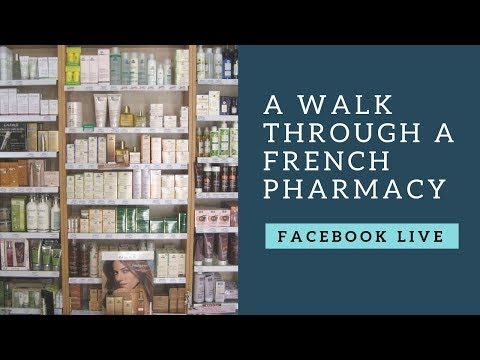 FB Live: A French pharmacy tour and what you need to know