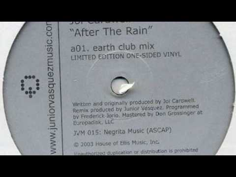 Joi Cardwell - After The Rain (Junior Vasquez Earth Club Mix)