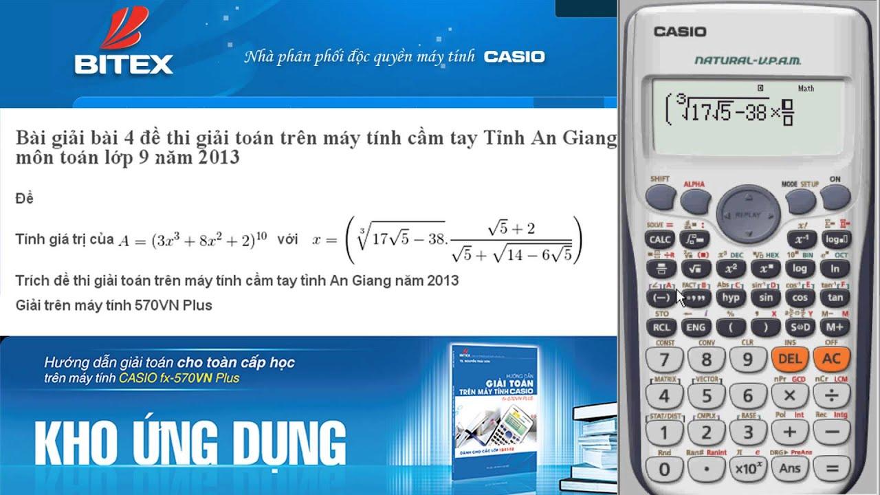 Giải toán trên máy tính cầm tay (bài 4 – lớp 9 – tỉnh An Giang – 2013)