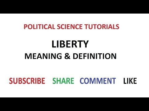 Liberty : Meaning & Definition