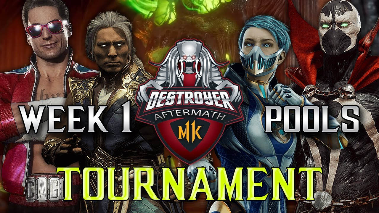 Destroyer's MK11 Aftermath Tournament: Week 1 Pool's