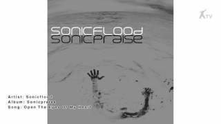 Sonicflood | Open The Eyes Of My Heart