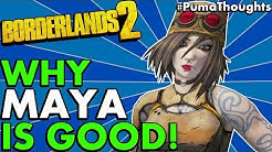 Borderlands 2: Is Maya the Siren Any Good and Fun to Play for Solo and Co-Op Play? #PumaThoughts