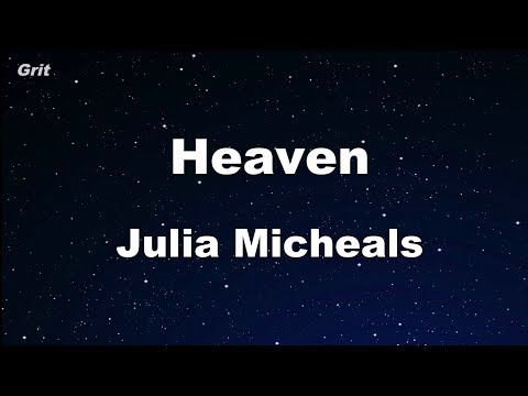 Heaven - Julia Michaels Karaoke 【No Guide Melody】 Instrumental