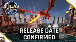 Atlas Release Date Confirmed - Atlas Pirate Survival MMO (Ark Meets Sea Of Thieves)