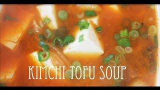 Simplified Kimchi Tofu Soup  Soondubu Jjigae  Quick Eats  Vegetarian Stew