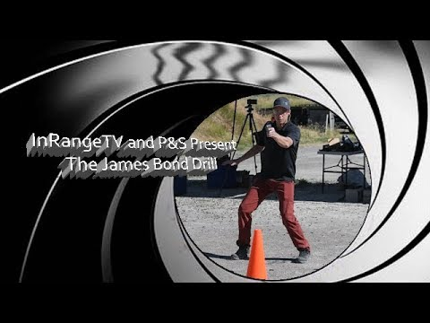 InRangeTV And P&S Present: The James Bond Drill