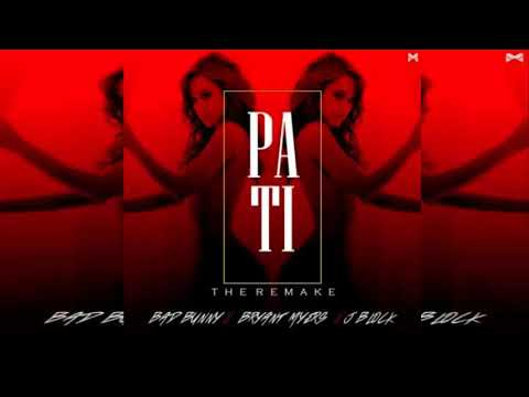 Bad Bunny Ft. Bryant Myers y JBlock - Pa Ti [Remix]