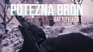 Pamiętacie najpotężniejszą broń z Battlefield 1?
