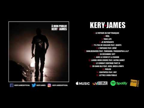 "Kery James - À mon public ""Album complet"""