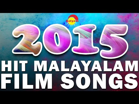Hits of 2015  Top Malayalam Film Songs