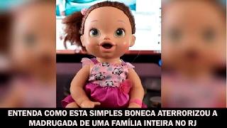 Entenda como esta simples boneca aterrorizou a madrugada de uma família inteira no RJ