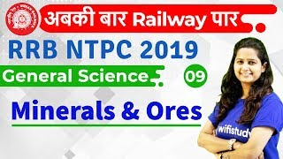 12:00 PM - RRB NTPC 2019 | GS by Shipra Ma'am | Minerals & Ores