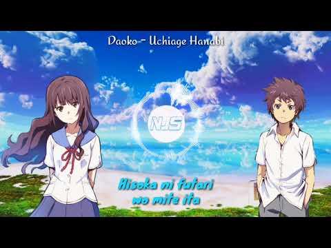 【Nightcore】 Uchiage Hanabi ( DAOKO x Kenshi Yonezu )