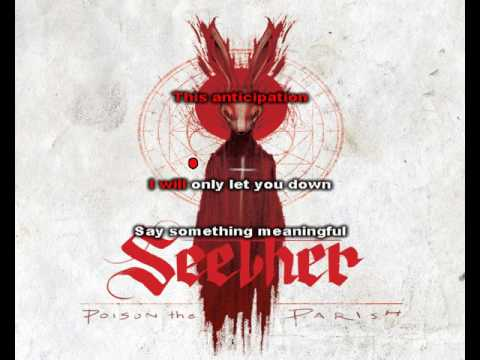 Seether - Let You Down (Lyrics)