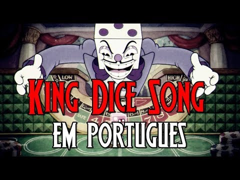 Cuphead - Mr King Dice Theme Song (Die House) [em Português]