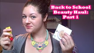 Back to School Beauty Haul Part 1 Thumbnail