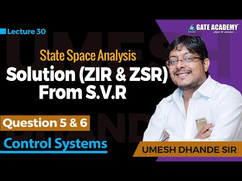 Question 5 & 6 | Solution (ZIR & ZSR ) from S.V.R. | State Space Analysis