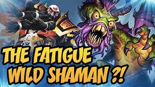 Hearthstone: The Fatigue Wild Shaman ?!