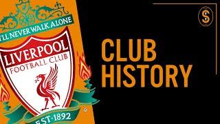 Liverpool FC   Club History