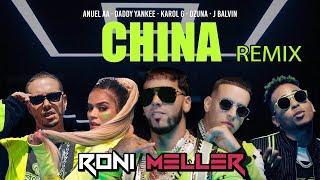 Anuel AA, Daddy Yankee, Karol G, Ozuna & J Balvin - China (Roni Meller Remix)