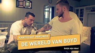 De wereld van Boyd | Kandidaat inwoner - Utopia (NL) 2016