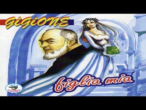 Gigione - Figlia Mia [full album]