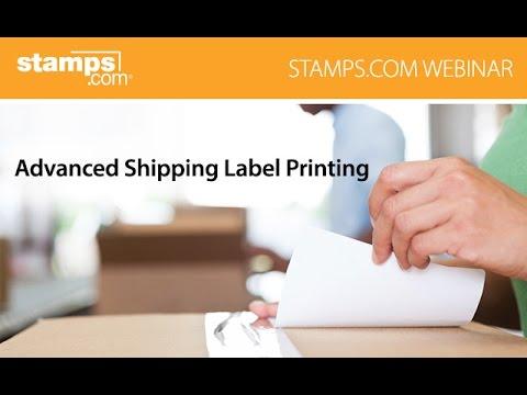 Stamps.com Webinar - Advanced Shipping Label Printing