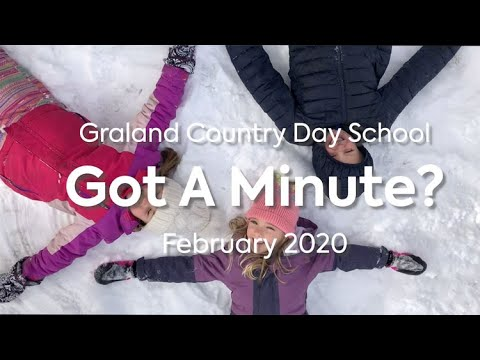 February 2020 Monthly Minute - Graland Country Day School